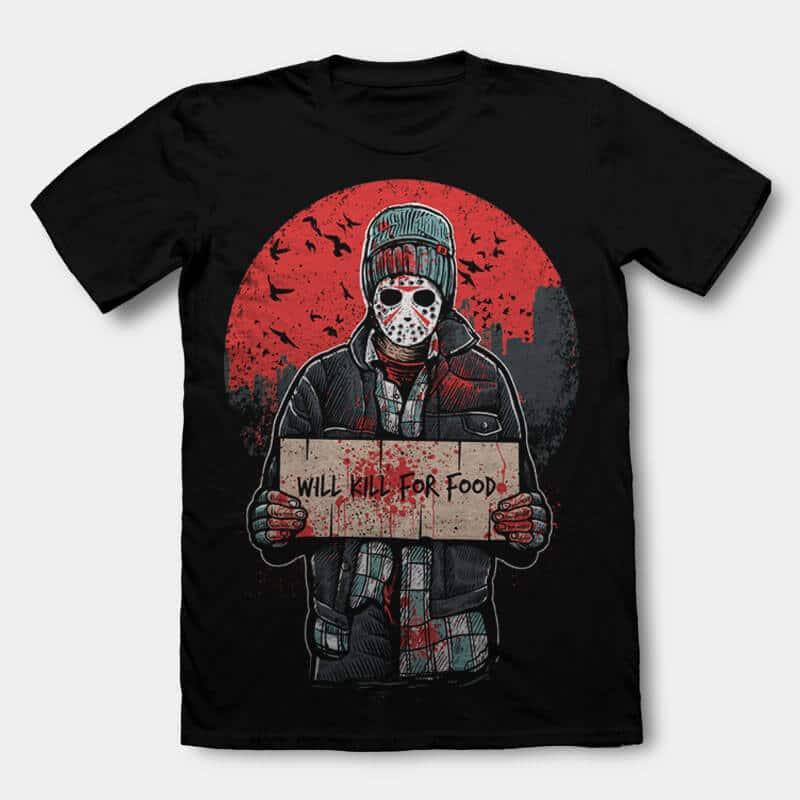 Kill For Food Tee shirt design - Kill For Food T shirt Design buy t shirt design