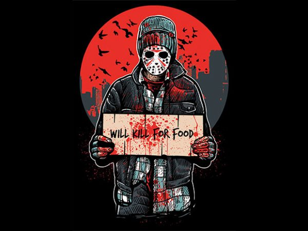 Kill For Food T shirt Design