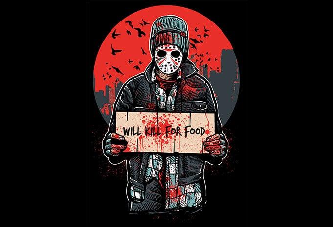 Kill For Food buy t shirt design - Kill For Food T shirt Design buy t shirt design