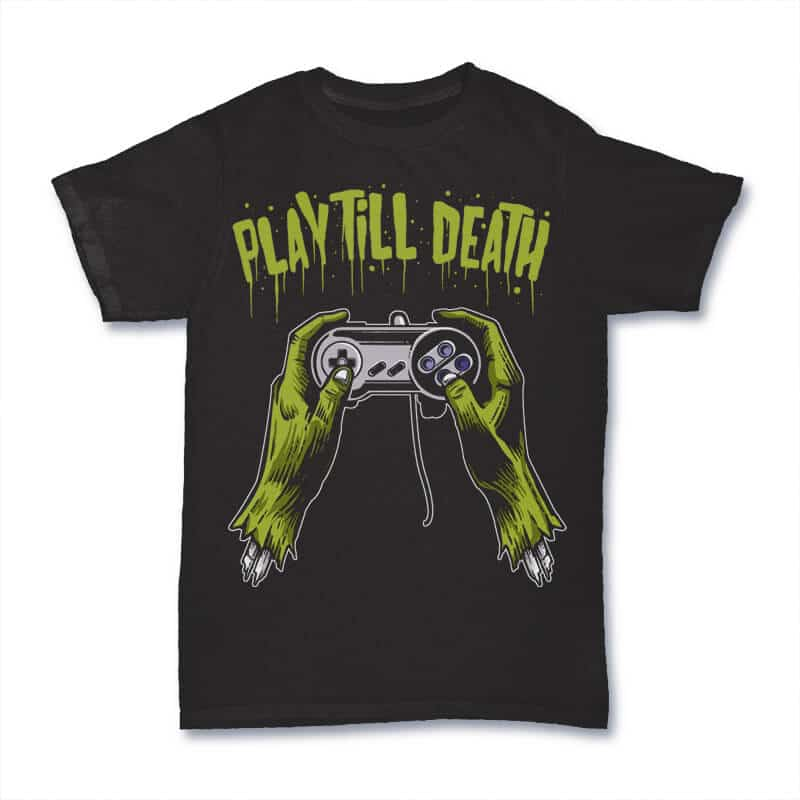 Play Till Death T shirt Design tshirt factory