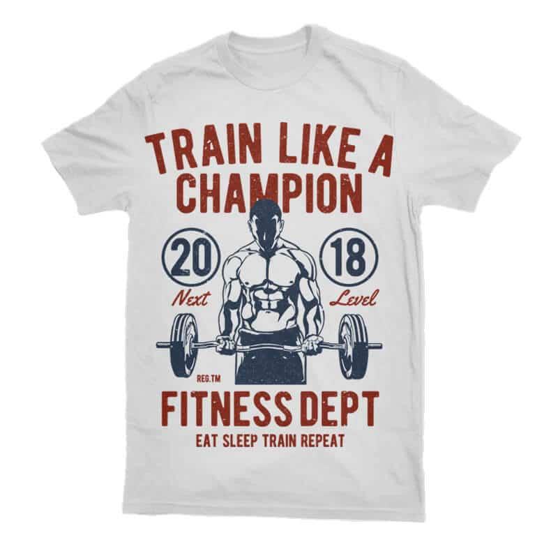 Train Like A Champion Tshirt - Train Like A Champion buy t shirt design