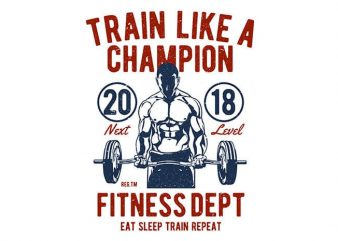 Train Like A Champion vector shirt design