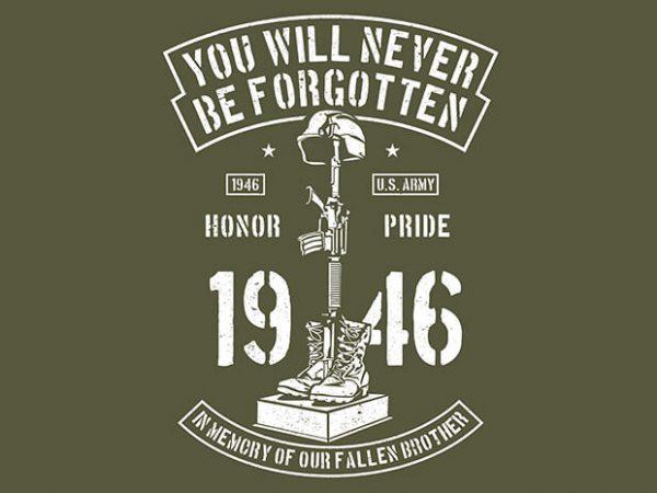 You Will Never Be Forgotten t shirt design 600x450 - You Will Never Be Forgotten buy t shirt design