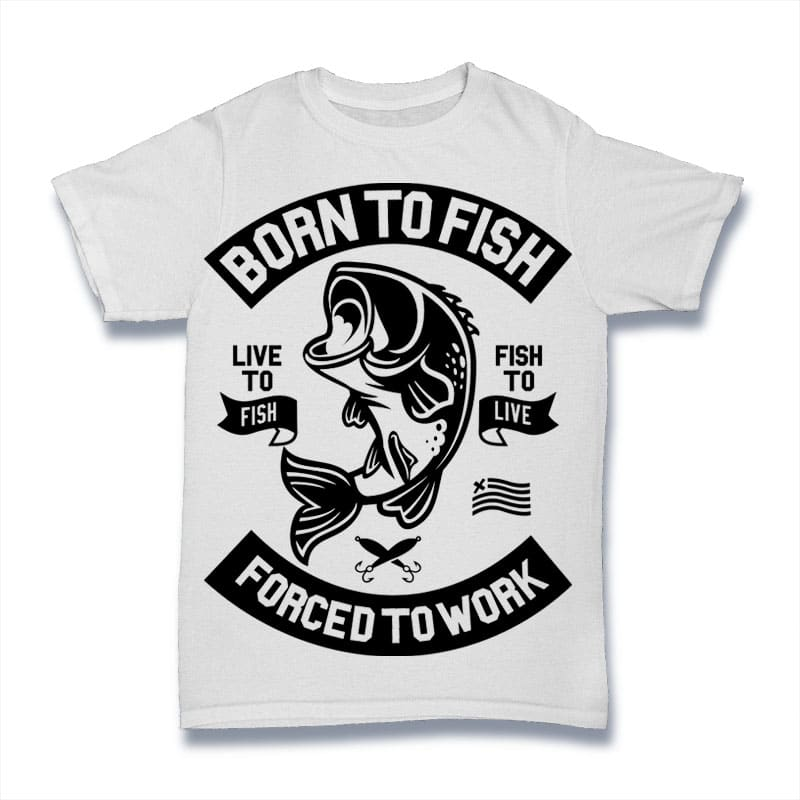 Born To Fish t shirt designs for sale