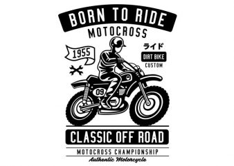 Born To Ride graphic t-shirt design