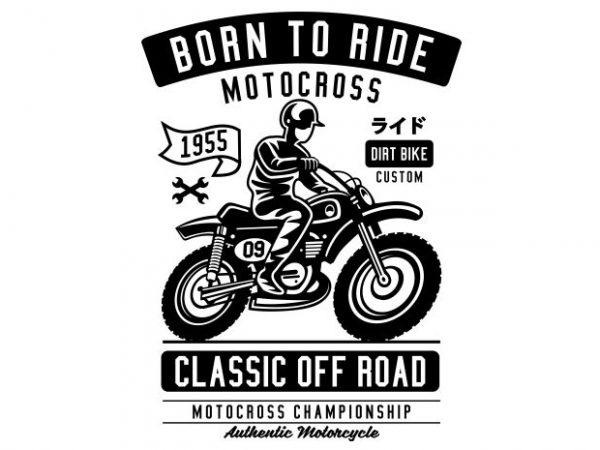 Born To Ride graphic t-shirt design