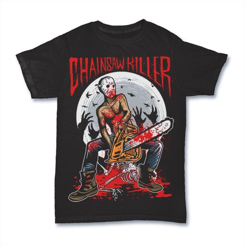 Chainsaw Killer tshirt design tshirt factory