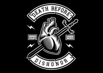 Death Before Dishonor tshirt design for sale