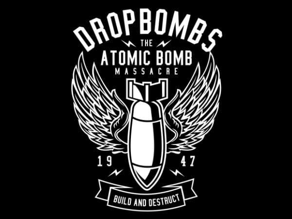 Drop Bombs Display 600x450 - Drop Bombs buy t shirt design
