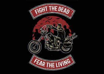 Fight The Dead tshirt design