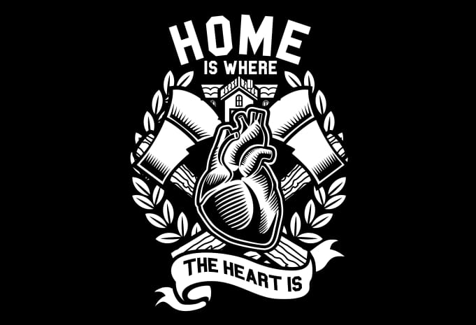 Home Is Where The Heart Is Display   Home Is Where The Heart Is Buy T
