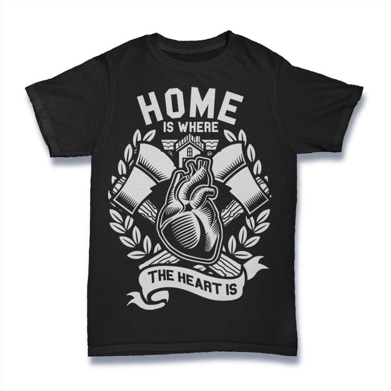 Home Is Where The Heart Is Mockup   Home Is Where The Heart Is Buy T