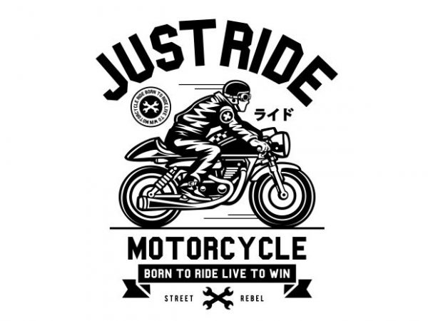 Just Ride vector t shirt design for download