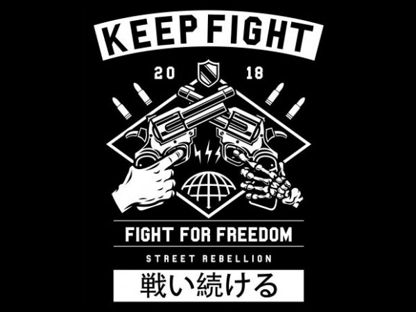 Keep Fight tshirt design for sale