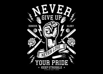 Never Give Up print ready vector t shirt design