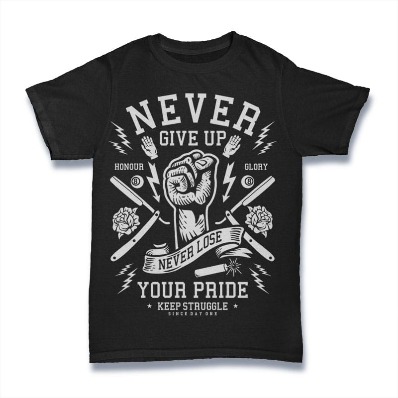 Never Give Up Mockup - Never Give Up buy t shirt design