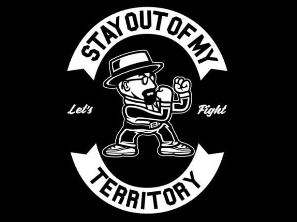Stay Out Of My Territory tshirt design for sale