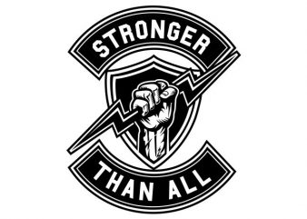 Stronger Than All buy t shirt design for commercial use