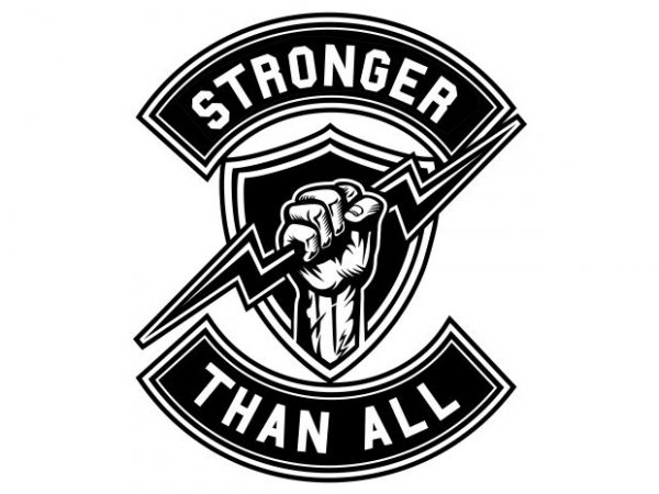 Stronger Than All Display  600x450 - Stronger Than All buy t shirt design