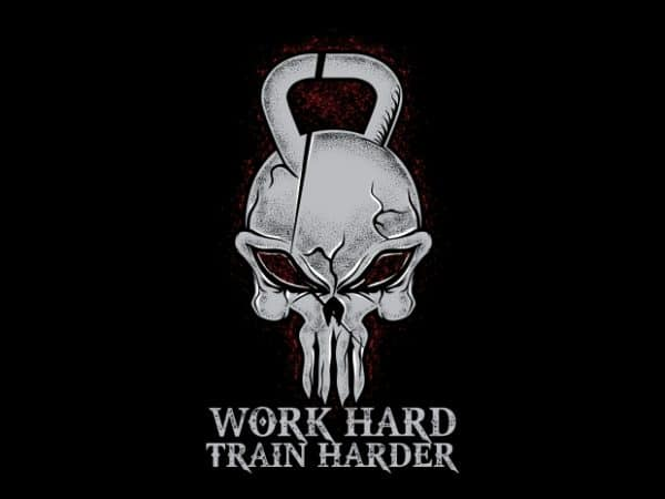 Work Hard Train Harder 600x450 - Work Hard Train Harder buy t shirt design
