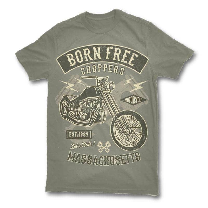 Born free choppers t shirt design buy t shirt designs for Buy t shirt designs online