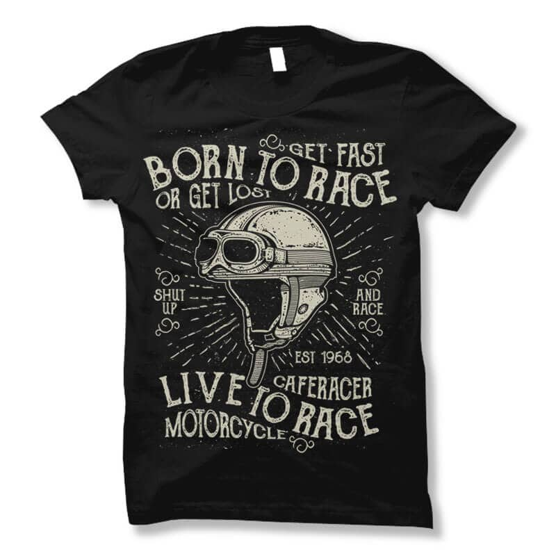 Born To Race Buy T Shirt Design Buy T Shirt Designs