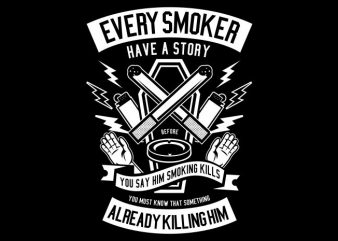 Every Smoker vector t-shirt design