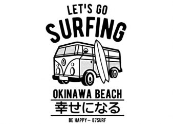 Let's Go Surfing vector t-shirt design