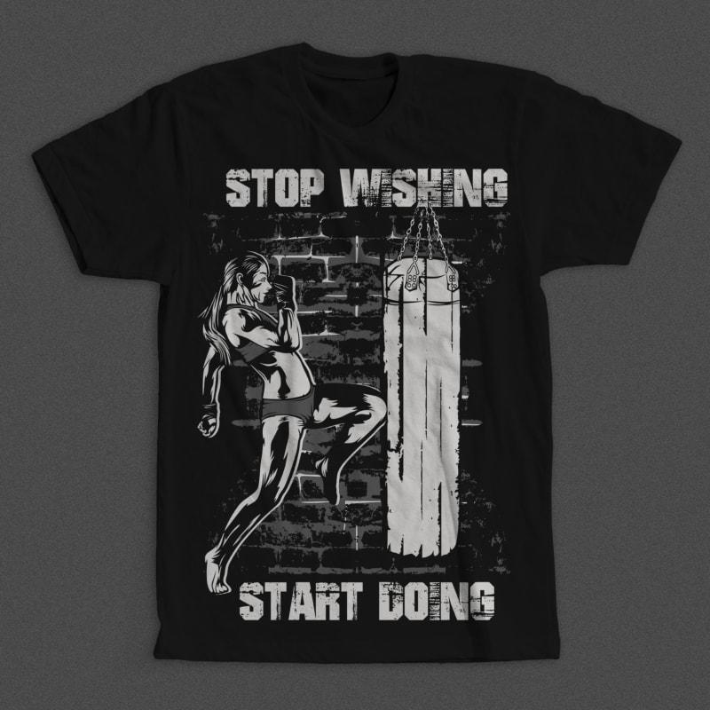 Stop Wishing Start Doing buy tshirt design