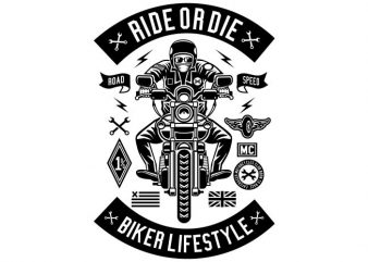 Ride Or Die t shirt design online