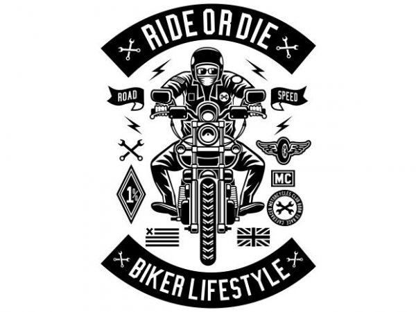 Ride Or Die t shirt design online