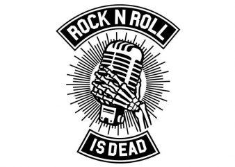 Rock N Roll Is Dead vector t-shirt design