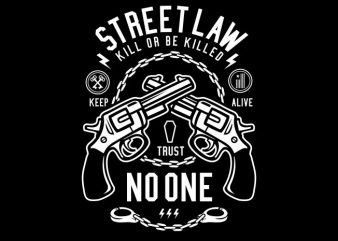 Street Law tshirt design vector