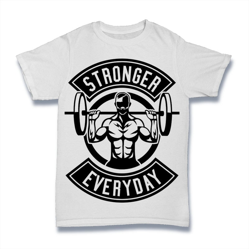 Stronger Everyday t shirt design png