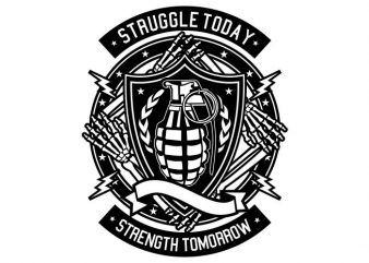 Struggle Today buy t shirt design for commercial use