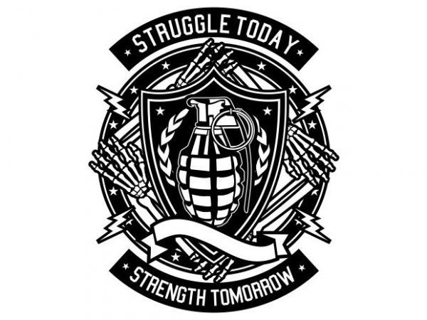 Struggle Today t shirt template vector