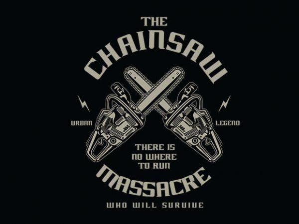 Chainsaw t shirt design