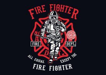Fire Fighter t shirt design