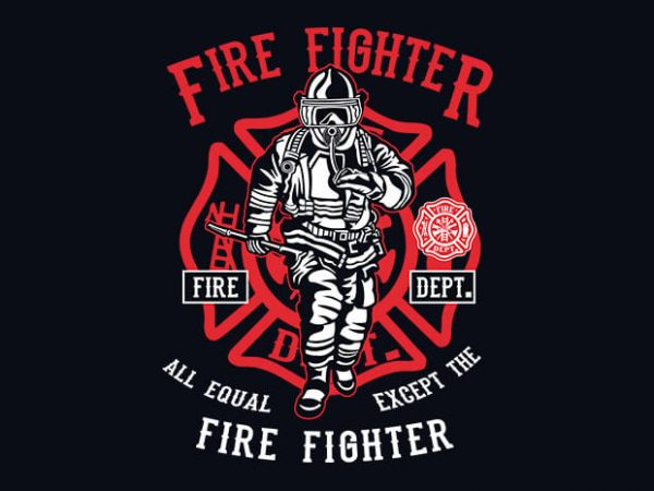 Fire Fighter 600x450 - Fire Fighter t shirt design buy t shirt design