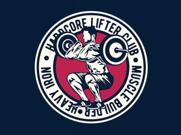 Hardcore Lifter t shirt design