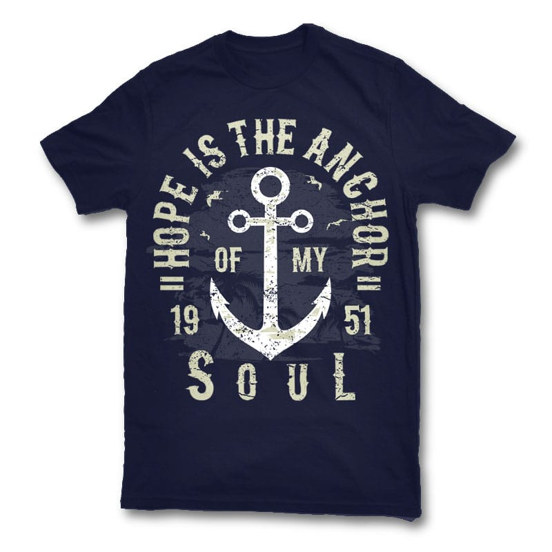Hope Is The Anchor T Shirt Design Buy T Shirt Designs