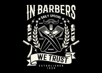 In Barbers We Trust t shirt design