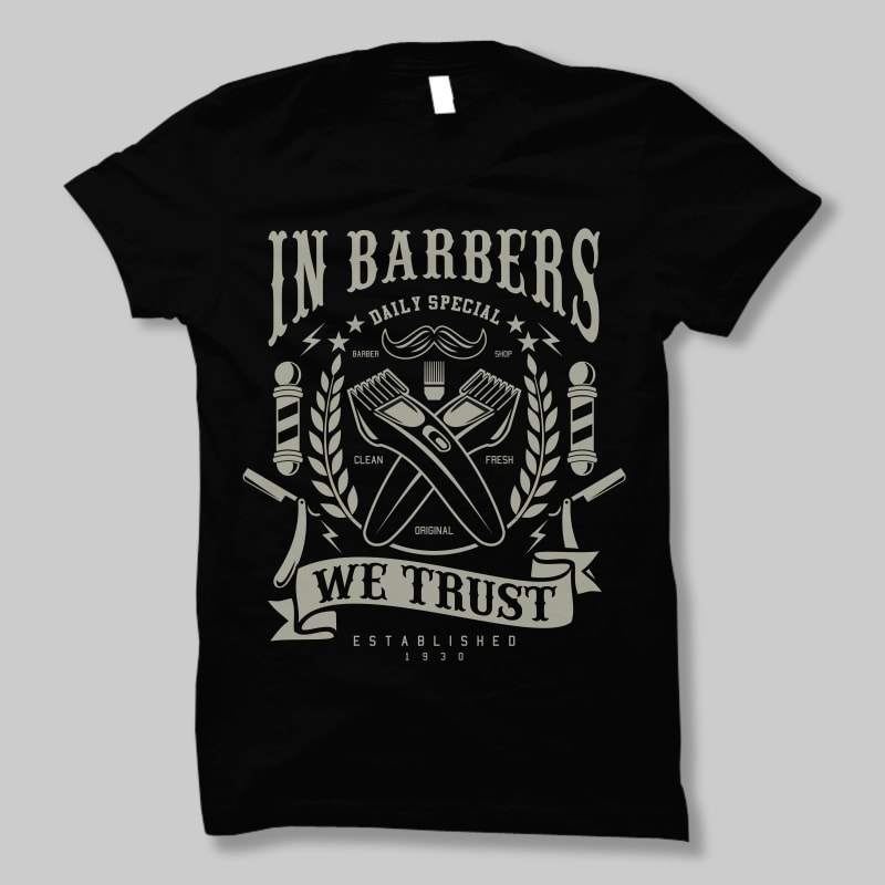 In barbers we trust t shirt design buy t shirt designs for Designer t shirts online