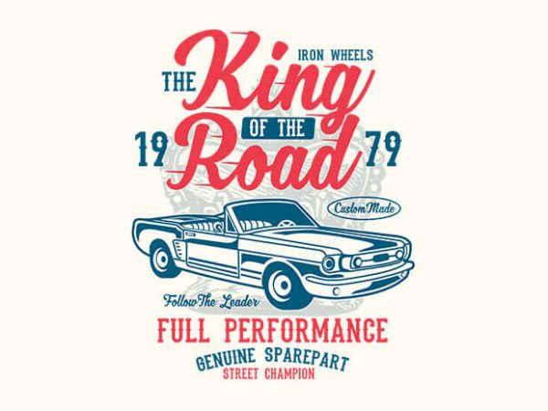 King Of The Road 600x450 - King Of The Road t shirt design buy t shirt design