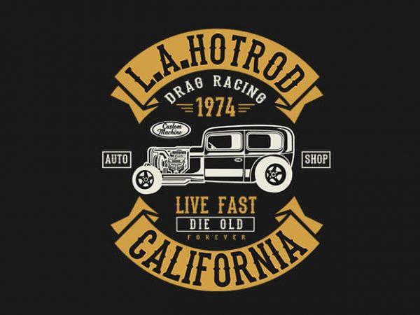 LA Hotrod 600x450 - LA Hotrod t shirt design buy t shirt design