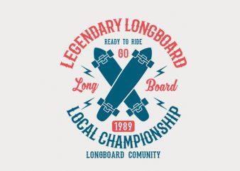 Legendary Longboard t shirt design
