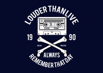 Louder Than Life t shirt design