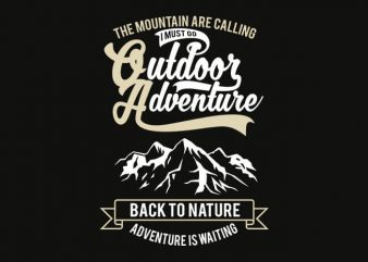 Outdoor Adventure 1 t shirt design