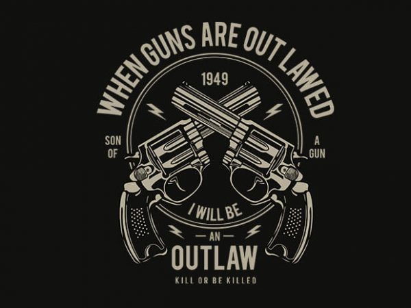 Outlaw 600x450 - Outlaw t shirt design buy t shirt design