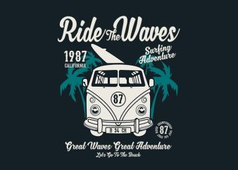 Ride The Waves tshirt design